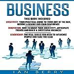 Business: 3 Manuscripts: Creativity, Innovation, Leadership | Ian Berry