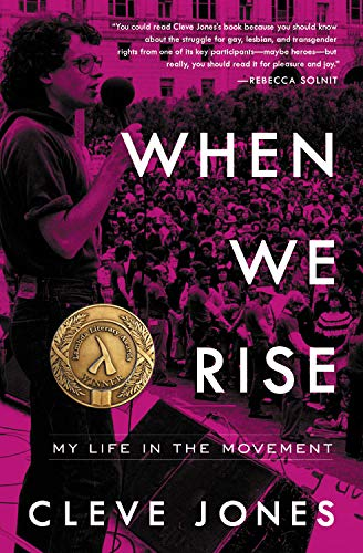 - When We Rise: My Life in the Movement