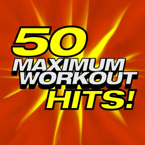 50 Maximum Workout Hits!