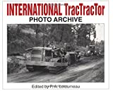 International Tractractor Photo Archive, P A Letourneau, 1882256484