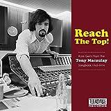 Reach The Top! (Rare Gems From The Tony Macaulay Songbook 1965-1974)