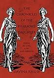 The Chronicles of the Pharaoh's Daughter, Davina Rhine, 147592819X