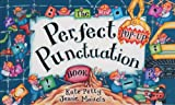 The Perfect Punctuation Book, Kate Petty, 0525477721