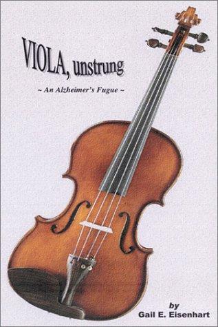 Read Online Viola, Unstrung-An Alzheimer's Fugue pdf