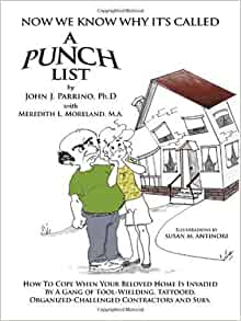 Now We Know Why It 39 S Called A Punch List John J Parrino