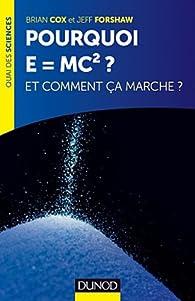 Pourquoi E=mc2 ? Et comment ça marche ? par Brian Cox