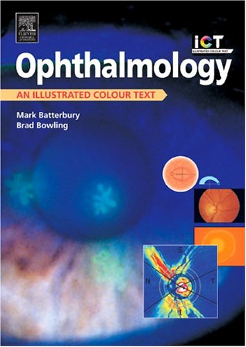 Ophthalmology: An Illustrated Colour Text, 2e