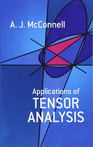 Applications of Tensor Analysis (Dover Books on Mathematics)