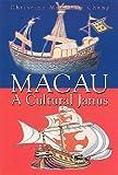 Macau: A Cultural Janus