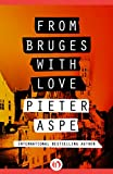 Image of From Bruges with Love (The Pieter Van In Mysteries)