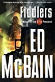 img - for Fiddlers: A Novel of the 87th Precinct (87th Precinct Mysteries (Paperback)) book / textbook / text book