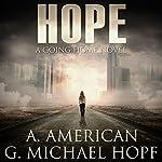 Hope | A. American,G. Michael Hopf