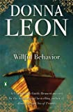 Willful Behavior: A Commissario Guido Brunetti Mystery (Commissario Brunetti Book 11)
