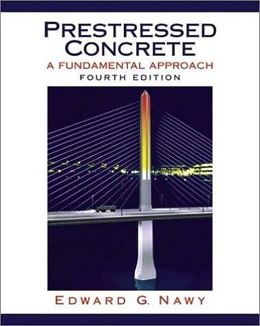 prestressed concrete a fundamental approach edward g nawy rh amazon com Prestressed Concrete Bridge Design Example Prestressed Concrete
