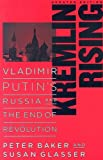 img - for Kremlin Rising: Vladimir Putin's Russia and the End of Revolution, Updated Edition book / textbook / text book