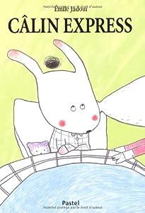 vignette de 'Câlin express'