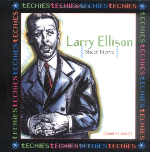 Download Larry Ellison, Sheer Nerve (Techies) pdf
