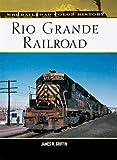 Rio Grande Railroad, James Thomas Griffin, 076031442X