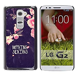 LASTONE PHONE CASE / Slim Protector Hard Shell Cover Case for LG G2 D800 D802 D802TA D803 VS980 LS980 / Cool Motivational Funny Flowers Rose