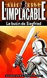 L'Implacable, tome 114 : Le Butin de Siegfried par Sapir
