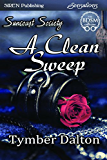 A Clean Sweep [Suncoast Society] (Siren Publishing Sensations)