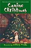 img - for Canine Christmas: A Novel book / textbook / text book