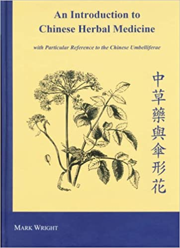 Book An Introduction to Chinese Herbal Medicine: With Particular Reference to the Chinese Umbelliferae