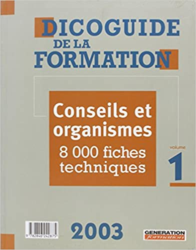 Téléchargez des livres gratuits en ligne Android Dicoguide de la formation. : Pack 2 volumes + guide des nouvelles technologies et de la e-formation + guide de la formation individuelle in French PDF