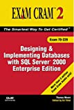 Designing and Implementing Databases with SQL Server 2000 Enterprise Edition, Thomas Moore, 0789731061