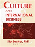 Culture and International Business, Becker, Kip, 0789009870