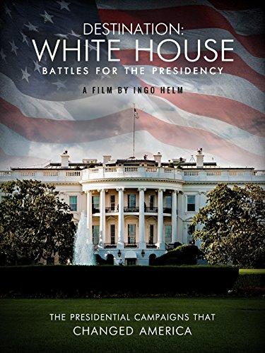 Destination White House