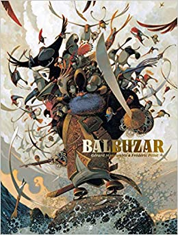 Amazon.fr - Balbuzar - Moncomble, Gerard, Pillot, Frederic, Souille,  Olivier - Livres
