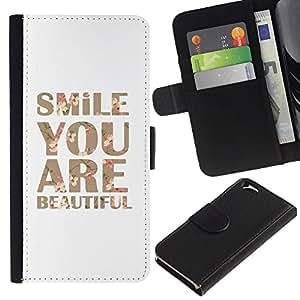Apple (4.7 inches!!!) iPhone 6 Modelo colorido cuero carpeta tirón caso cubierta piel Holster Funda protección - Smile You Are Beautiful Text Motivational
