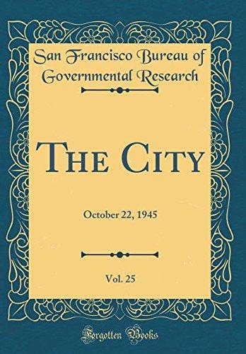 Download The City, Vol. 25: October 22, 1945 (Classic Reprint) ebook