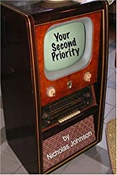 Your Second Priority by Nicholas Johnson (2008-05-15)