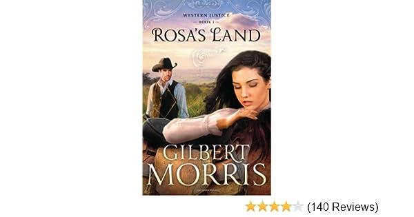 ROSAS LAND Western Justice Gilbert Morris 9781616267582 Amazon Books