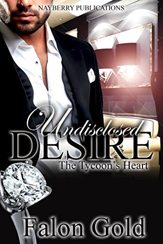 - Undisclosed Desire: The Tycoon's Heart (Hearts on the Line Book 1)