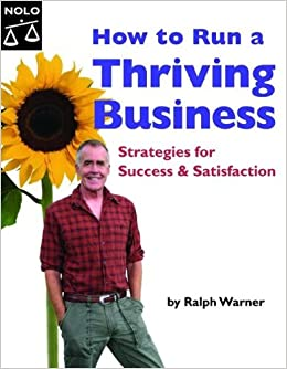 How to Run a Thriving Business: Strategies for Success and Satisfaction