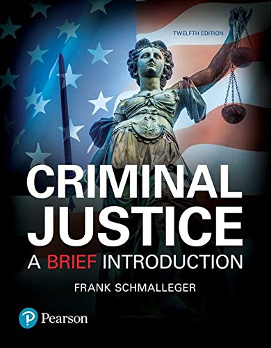Criminal Justice: A Brief Introduction (12th Edition) PDF