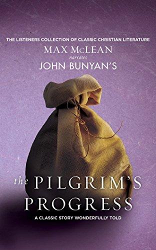 John Bunyan's The Pilgrim's Progress: A Classic Story Wonderfully Told
