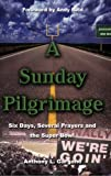 A Sunday Pilgrimage, Anthony l. Gargano, 0975441949