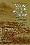 Visions of the Western Reserve, Robert A. Wheeler, 0814208274