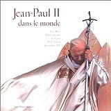 Jean Paul II dans le monde