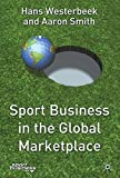 img - for Sport Business in the Global Marketplace (Finance and Capital Markets) book / textbook / text book