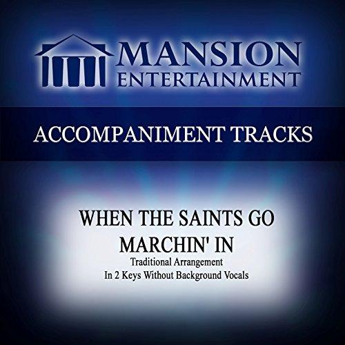 [When the Saints Go Marchin' In (Traditional Arrangement) [Accompaniment Track]] (Accompaniment Music Tracks)