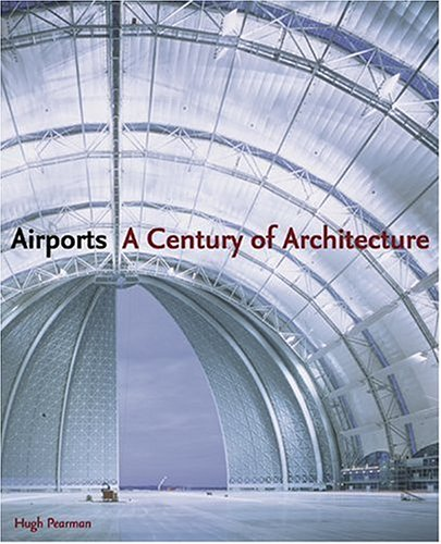 Download Airports: A Century of Architecture pdf epub