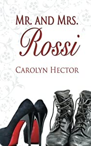 Mr. and Mrs. Rossi by Carolyn Hector (2015-02-20)