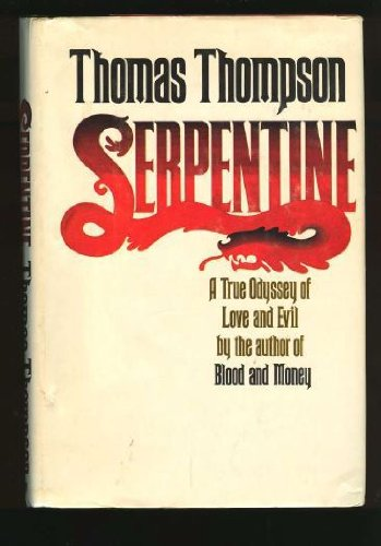 Serpentine by Thomas Thompson