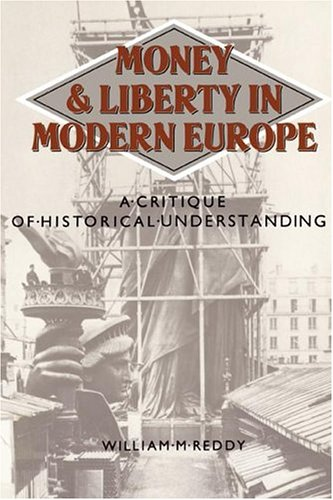 Download Money and Liberty in Modern Europe: A Critique of Historical Understanding pdf epub