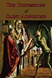 img - for The Confessions of Saint Augustine - Complete Thirteen Books book / textbook / text book